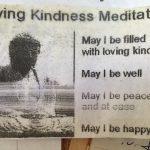 Photo From: Loving Kindness Meditation aka Metta Meditation