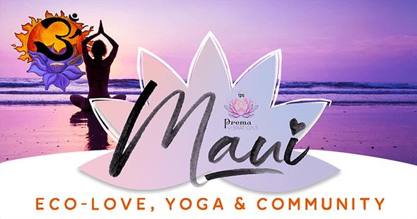Maui EcoLove, Yoga and Community